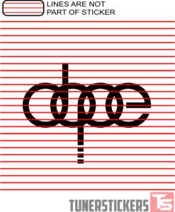 Audi Dope