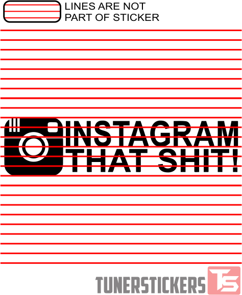 Instagram That Shit
