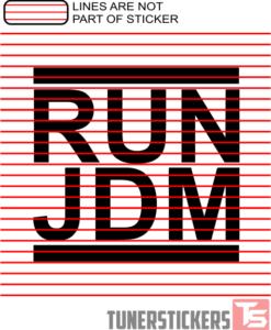 RUN JDM
