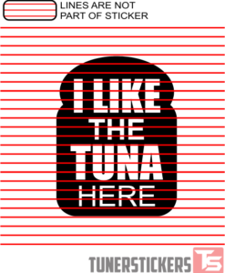 I Like The Tuna Here