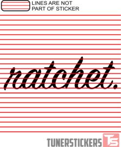 ratchet Windshield Sticker