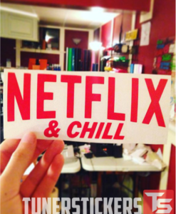 Netflix and Chill Decal Sticker