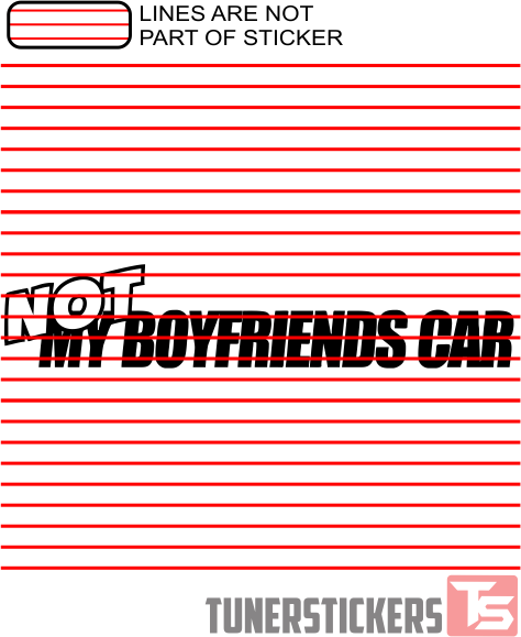 This Is Not My Boyfriends Car Tuner Stickers