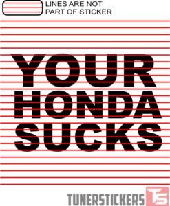 Your Honda Sucks