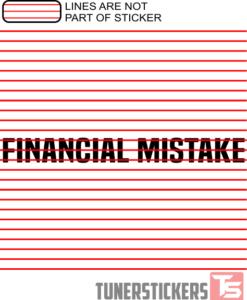 Financial Mistake Windshield Sticker