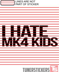 I Hate MK4 Kids