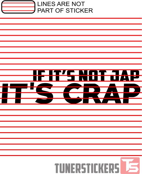If It S Not Jap It S Crap Tuner Stickers
