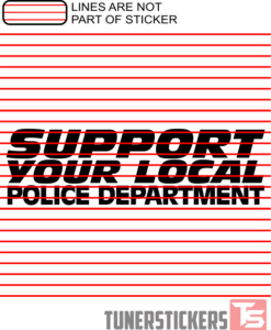 Support Your Local Police Department