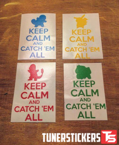 Keep Calm and catch em all decals