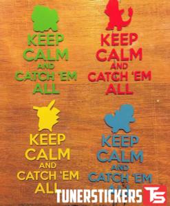 keep calm catch em all decals