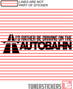 id-rather-be-driving-on-the-autobahn-sticker-decal