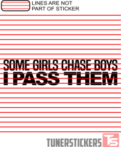 some-girls-chase-boys-i-pass-them-sticker-decal