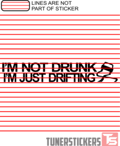 im-not-drunk-im-just-drifting-sticker-decal