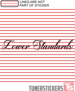 lower-standards-window-banner-sticker-decal