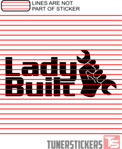 Lady Built Sticker Decal