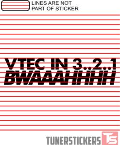 Vtec In 3 2 1 BWWAAAHHHH