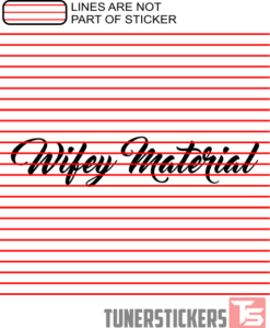Wifey Material Sticker Decal