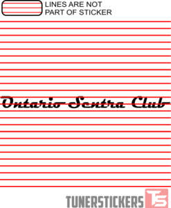 Ontario Sentra Club OLD Window Banner Decal Sticker