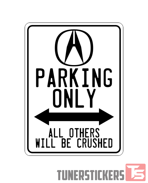 Acura Logo Parking Only Sign