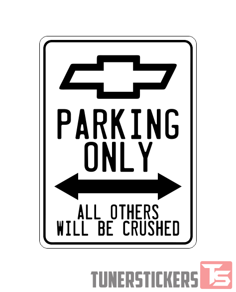 Chevrolet Logo Parking Only Sign Tuner Stickers