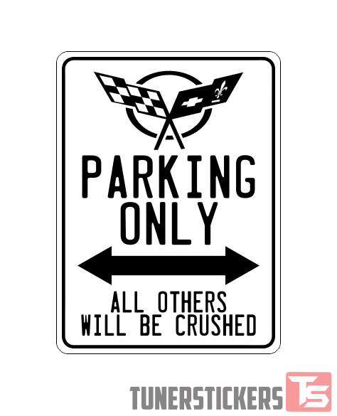 Corvette Logo Parking Only Sign - Tuner Stickers
