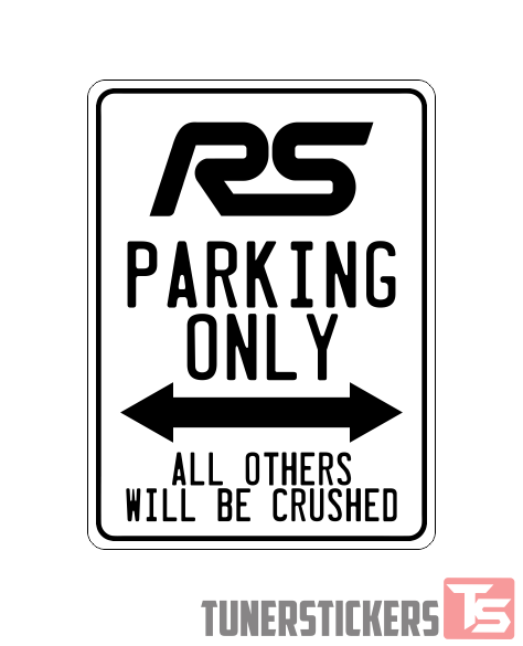 ford focus rs logo parking only sign - tuner stickers